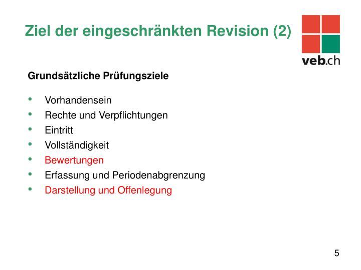 Ziel der eingeschränkten Revision (2)