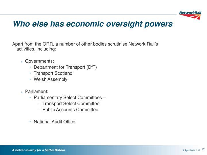 Who else has economic oversight powers