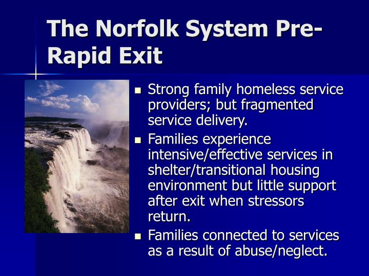 The Norfolk System Pre-Rapid Exit