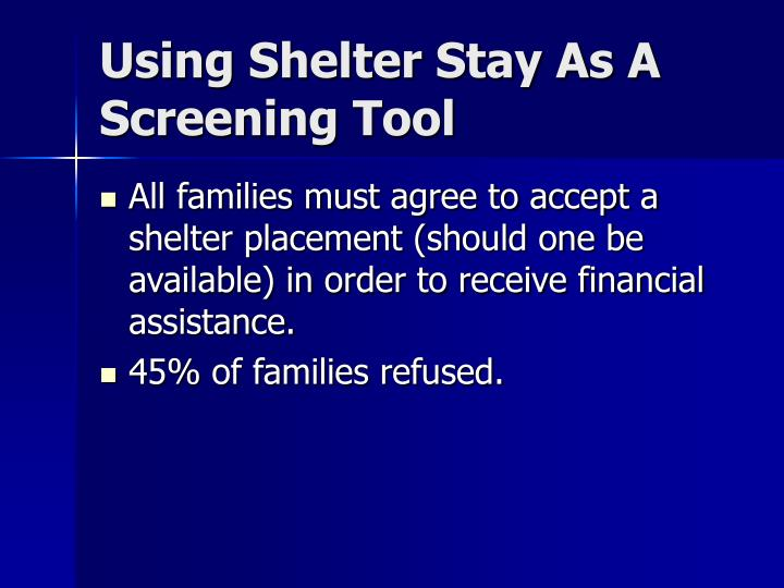 Using Shelter Stay As A Screening Tool