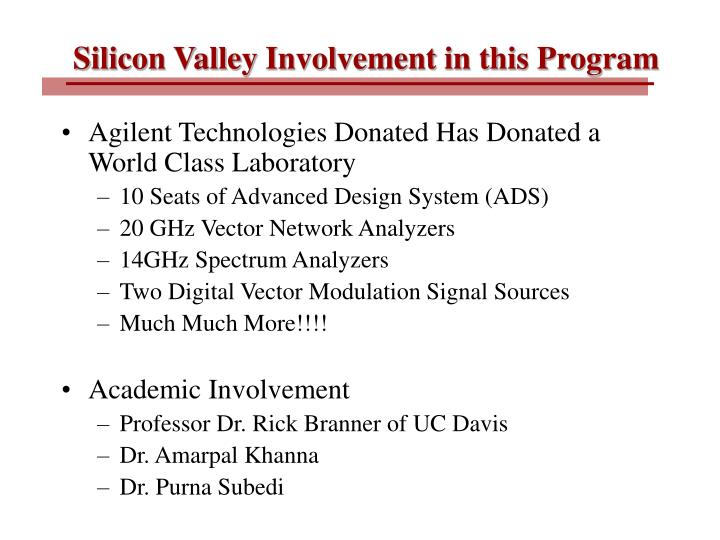 Silicon Valley Involvement in this Program
