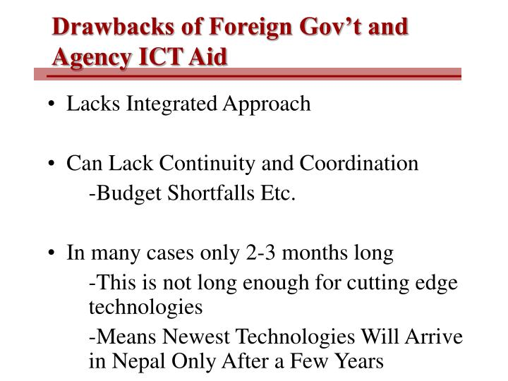 Drawbacks of Foreign Gov't and  Agency ICT Aid