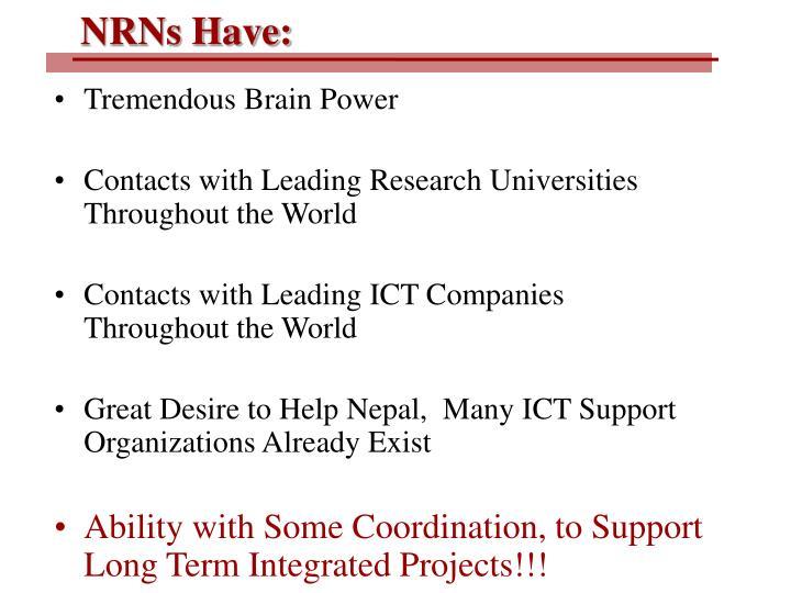 NRNs Have: