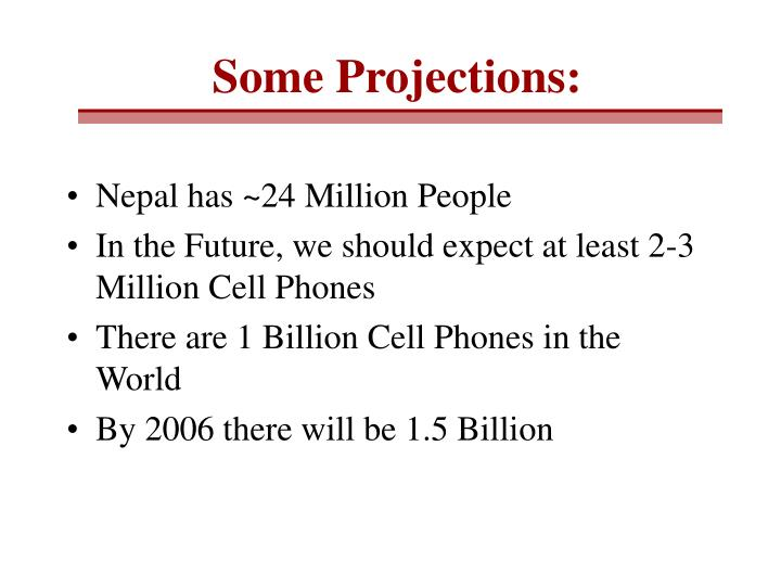 Some Projections: