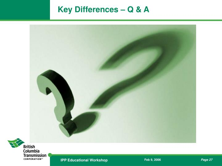Key Differences – Q & A
