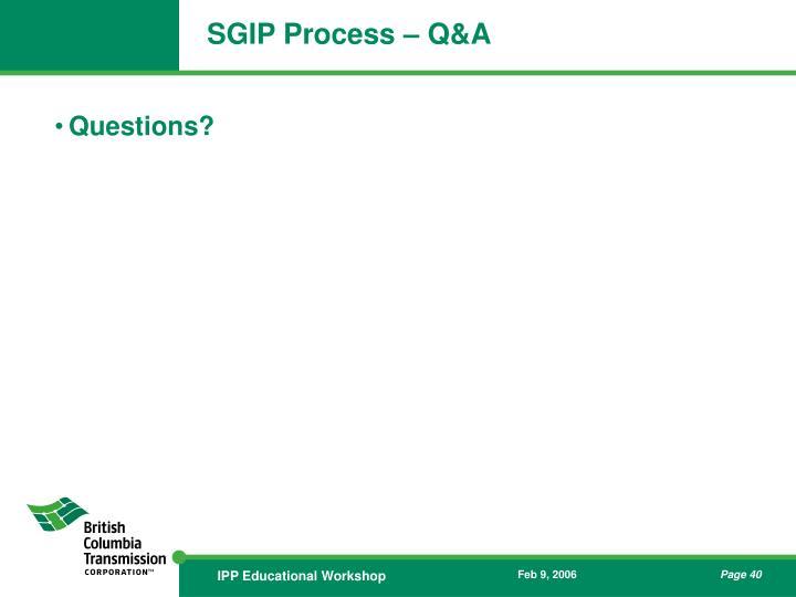 SGIP Process – Q&A