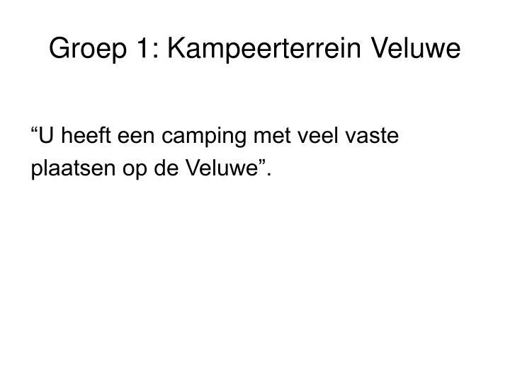 Groep 1: Kampeerterrein Veluwe