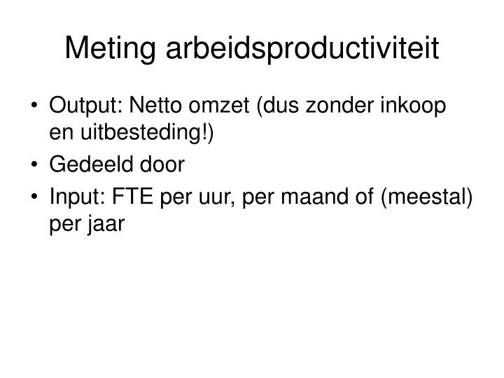 Meting arbeidsproductiviteit