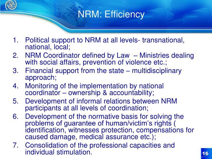 Political support to NRM at all levels- transnational, national, local;