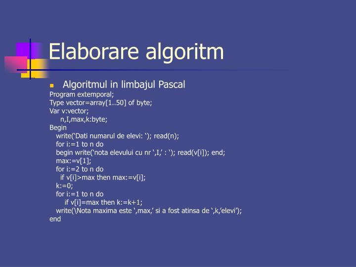 Elaborare algoritm