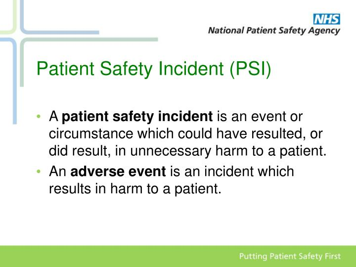 Patient Safety Incident (PSI)