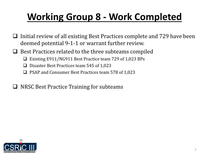 Working Group 8 - Work Completed