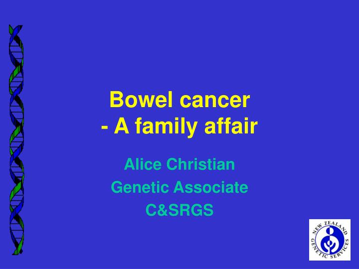 Bowel cancer a family affair