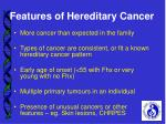 features of hereditary cancer