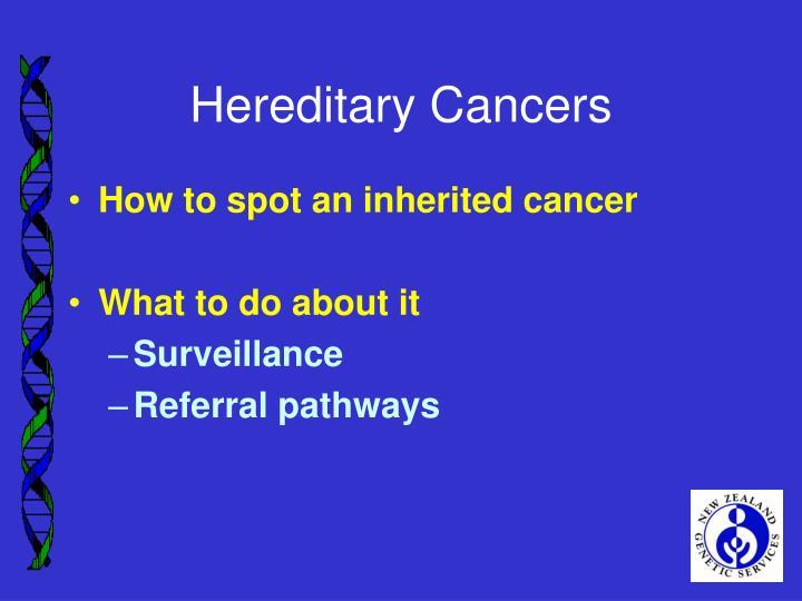 Hereditary Cancers