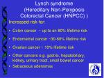 lynch syndrome hereditary non polyposis colorectal cancer hnpcc