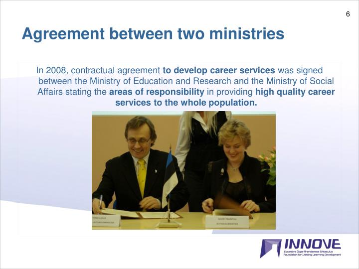 Agreement between two ministries