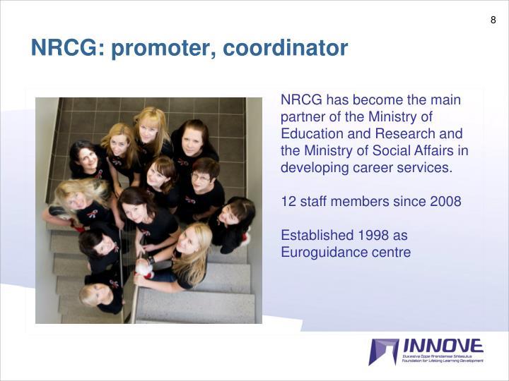 NRCG: promoter, coordinator