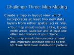 challenge three map making