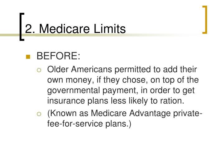 2. Medicare Limits