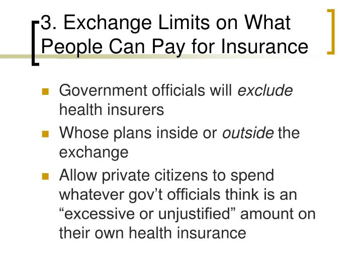3. Exchange Limits on What People Can Pay for Insurance