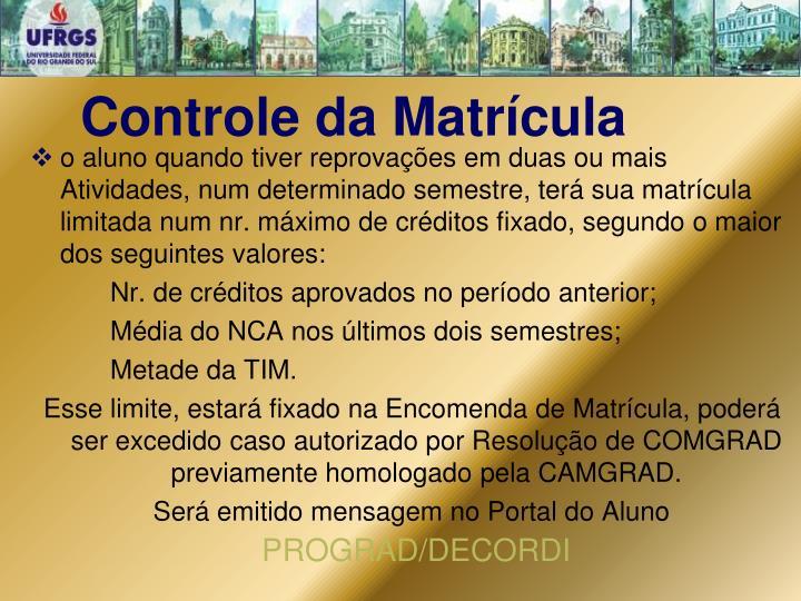 Controle da Matrícula