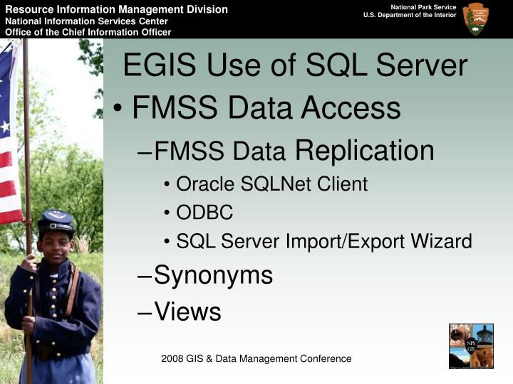EGIS Use of SQL Server