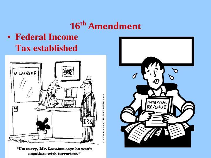 Amendment 16 income tax