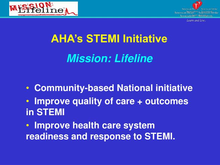 AHA's STEMI Initiative