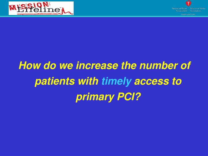 How do we increase the number of patients with