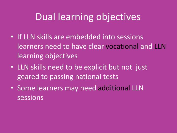 Dual learning objectives
