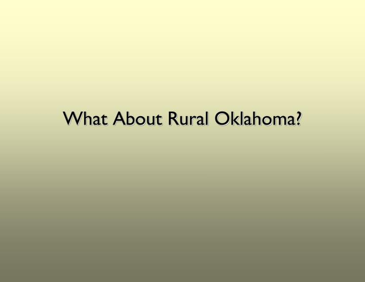 What About Rural Oklahoma?