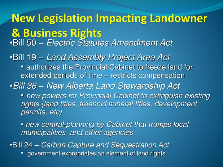 New Legislation Impacting Landowner & Business Rights