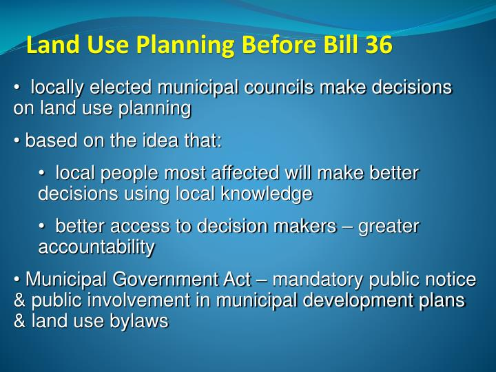 Land Use Planning Before Bill 36