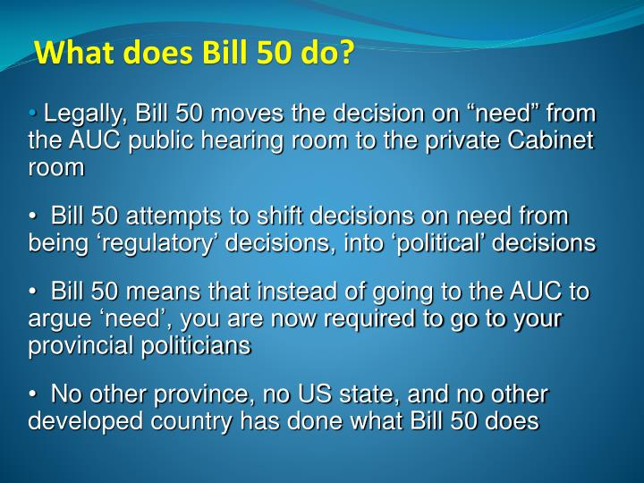 What does Bill 50 do?