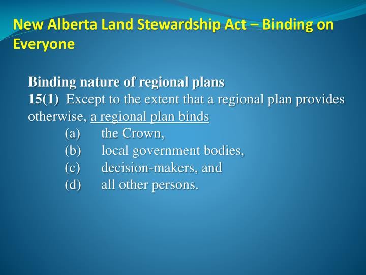 New Alberta Land Stewardship Act – Binding on Everyone