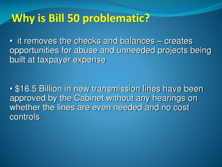 Why is Bill 50 problematic?