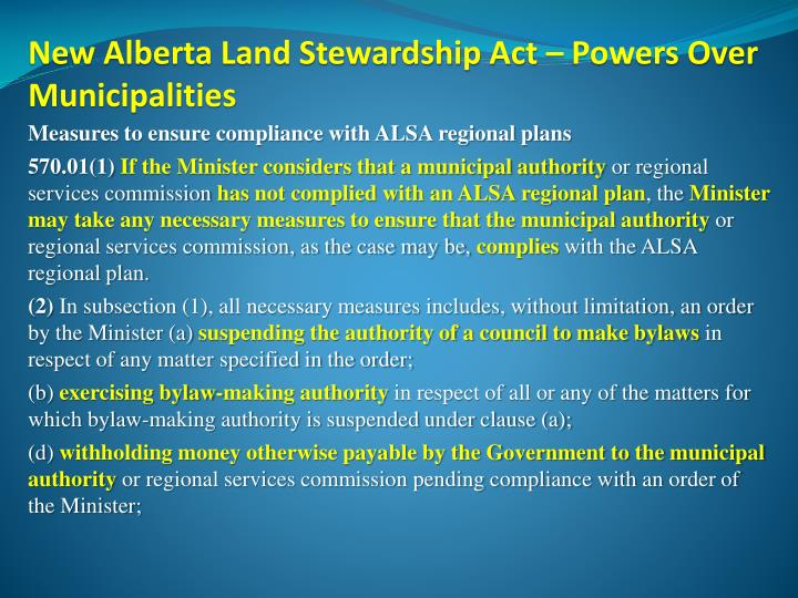 New Alberta Land Stewardship Act – Powers Over Municipalities