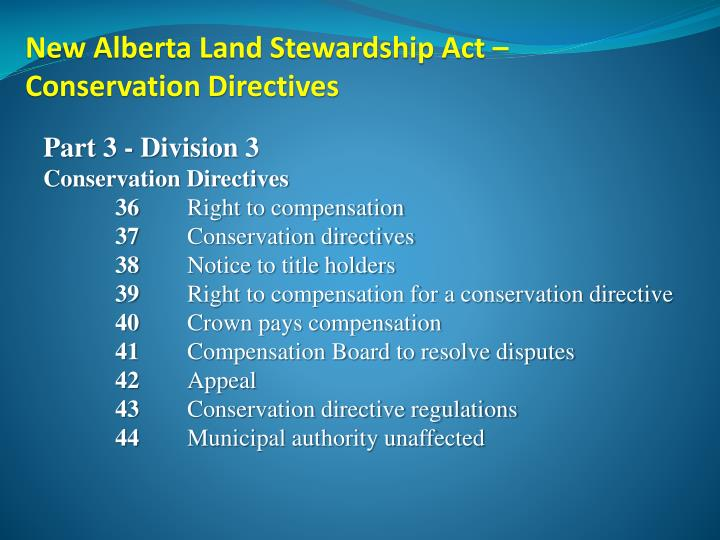 New Alberta Land Stewardship Act –