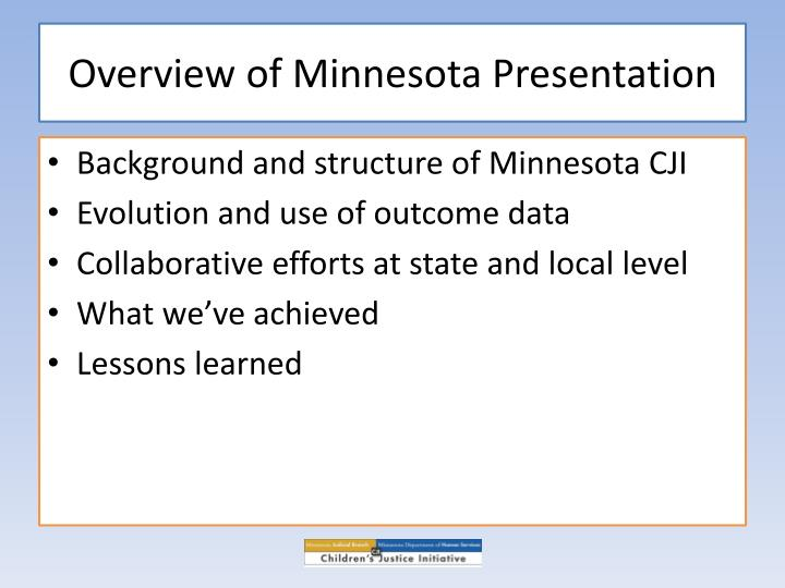 Overview of minnesota presentation