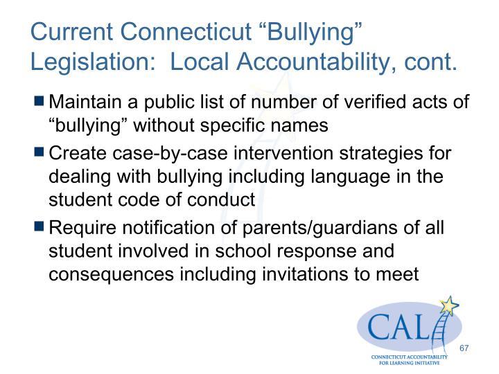 "Current Connecticut ""Bullying"" Legislation:  Local Accountability, cont."