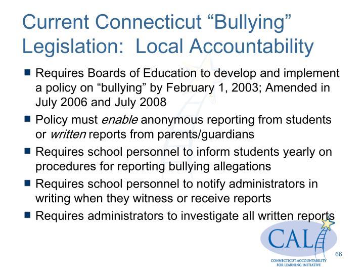 "Current Connecticut ""Bullying"" Legislation:  Local Accountability"