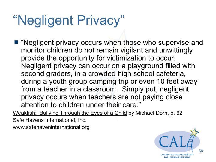 """""""Negligent Privacy"""""""