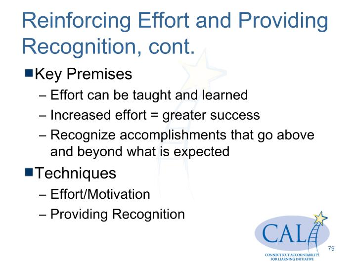 Reinforcing Effort and Providing Recognition, cont.
