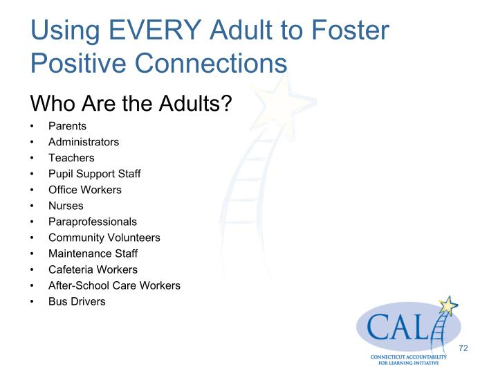 Using EVERY Adult to Foster Positive Connections