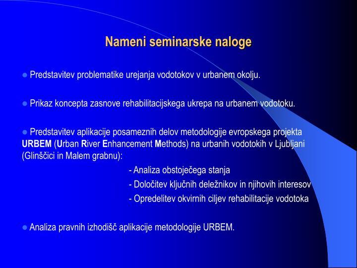 Nameni seminarske naloge