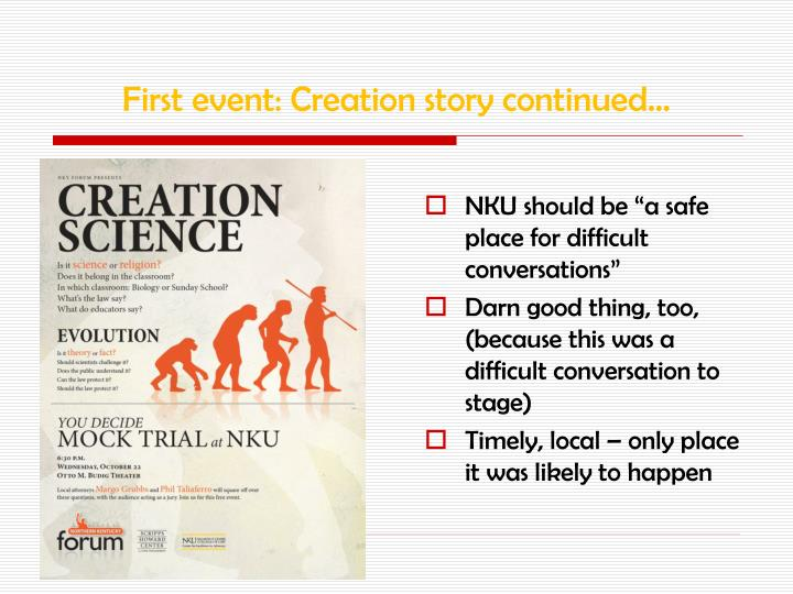 First event: Creation story continued…