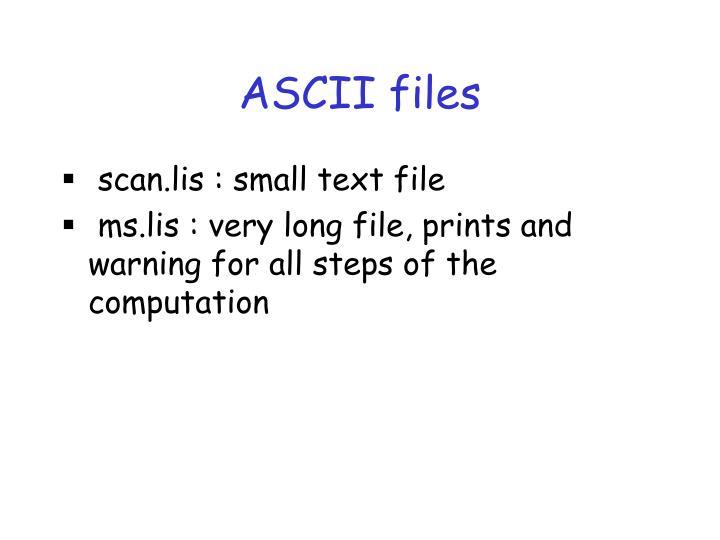 ASCII files