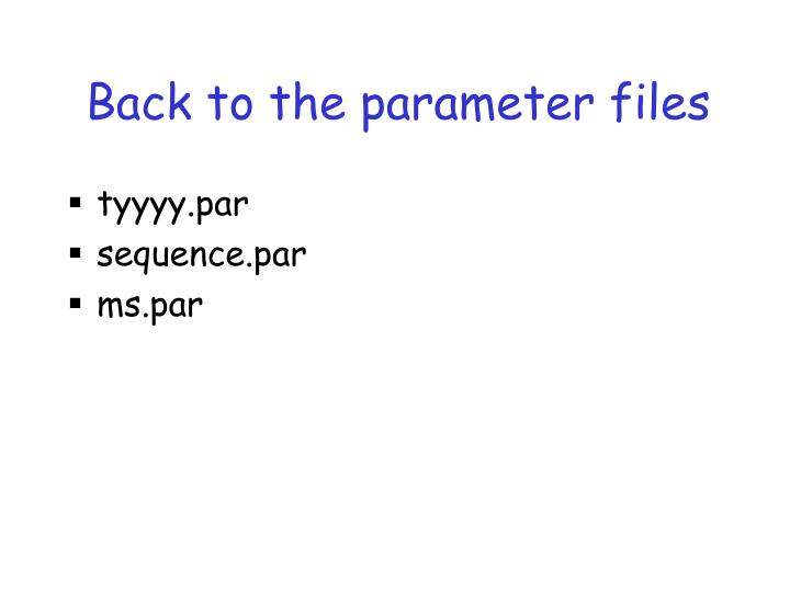 Back to the parameter files