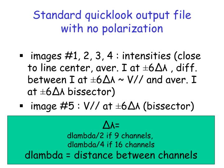 Standard quicklook output file